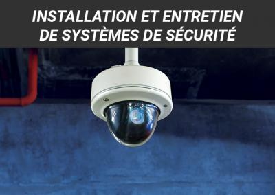 Installation et entretien de systèmes de sécurité