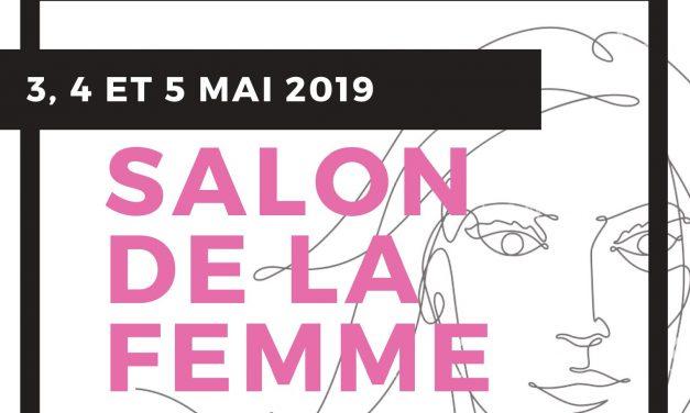 Nous serons présents au Salon de la femme à la Place Vertu les 3, 4 et 5 mai